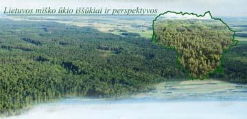 """Konferencija """"Lietuvos miško ūkio iššūkiai ir perspektyvos"""""""
